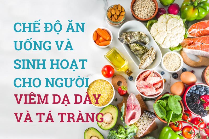 Chế độ ăn uống và sinh hoạt cho người viêm dạ dày và tá tràng