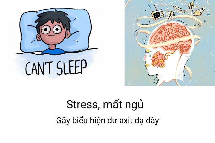 Stress, mất ngủ gây tăng axit dạ dày