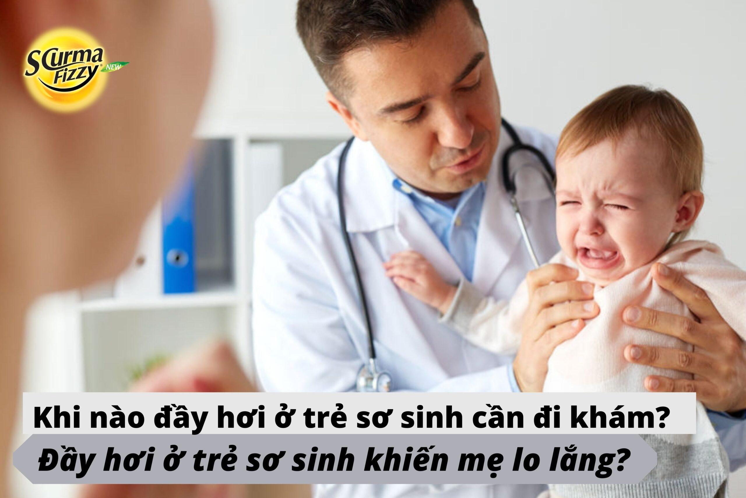 Khi nào đầy hơi ở trẻ sơ sinh cần đi khám bác sĩ?