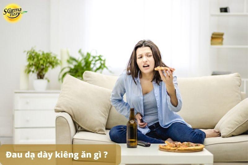 đau dạ dày kiêng ăn gì 7