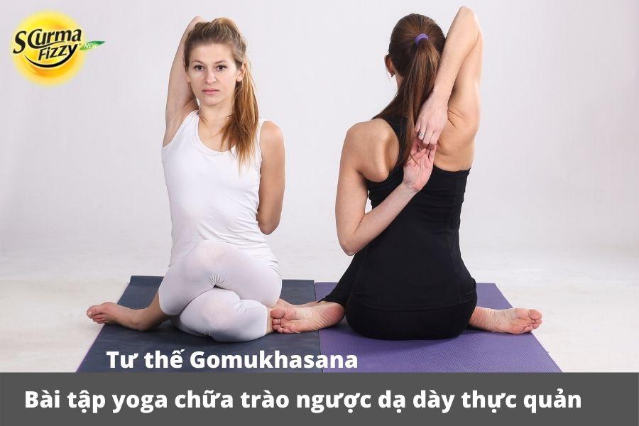 Tập luyện Gomukhasana hằng ngày giảm triệu chứng trào ngược hiệu quả