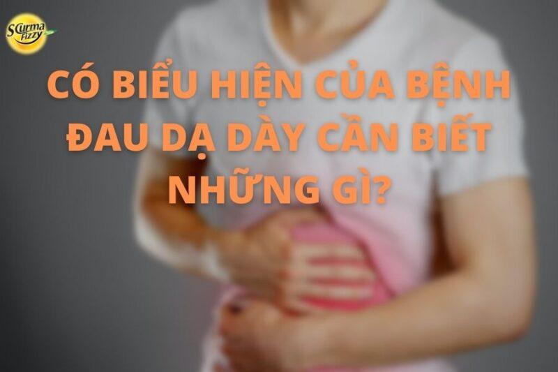 co-bieu-hien-cua-benh-dau-da-day-can-biet-nhung-gi