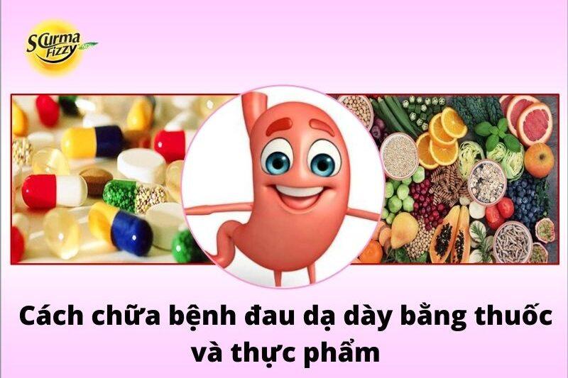 cach-chua-benh-dau-da-day-bang-thuoc-va-thuc-pham