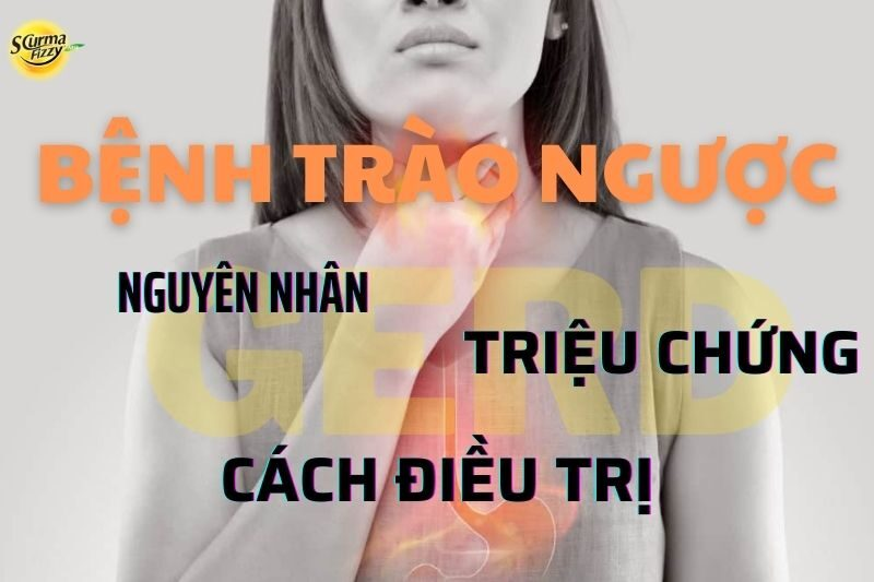 benh-trao-nguoc-nguyen-nhan-trieu-chung-va-cach-dieu-tri