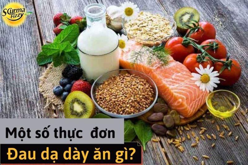 Đau dạ dày ăn gì? Thực đơn cho người bệnh đau dạ dày