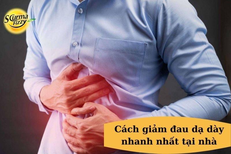 Cách giảm đau dạ dày nhanh nhất tại nhà