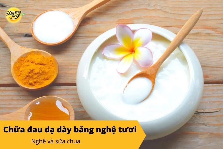 Cách chữa đau dạ dày bằng nghệ tươi với sữa chua