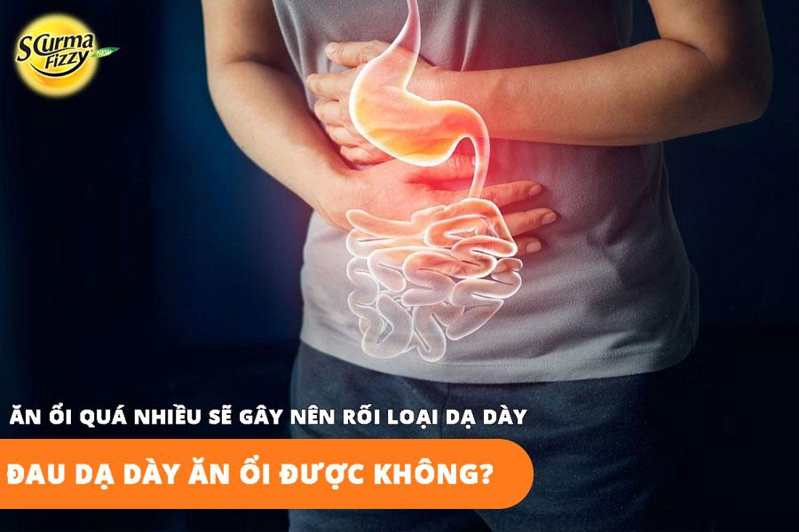 an-oi-qua-nhieu-gay-roi-loan-da-day