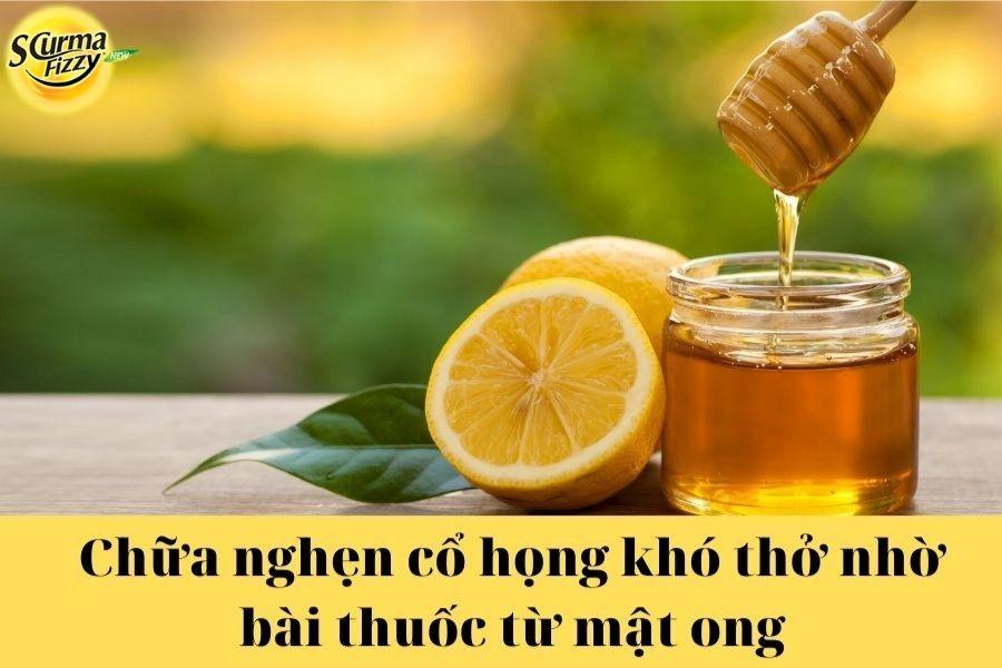 Chữa nghẹn cổ họng khó thở bằng bài thuốc từ mật ong