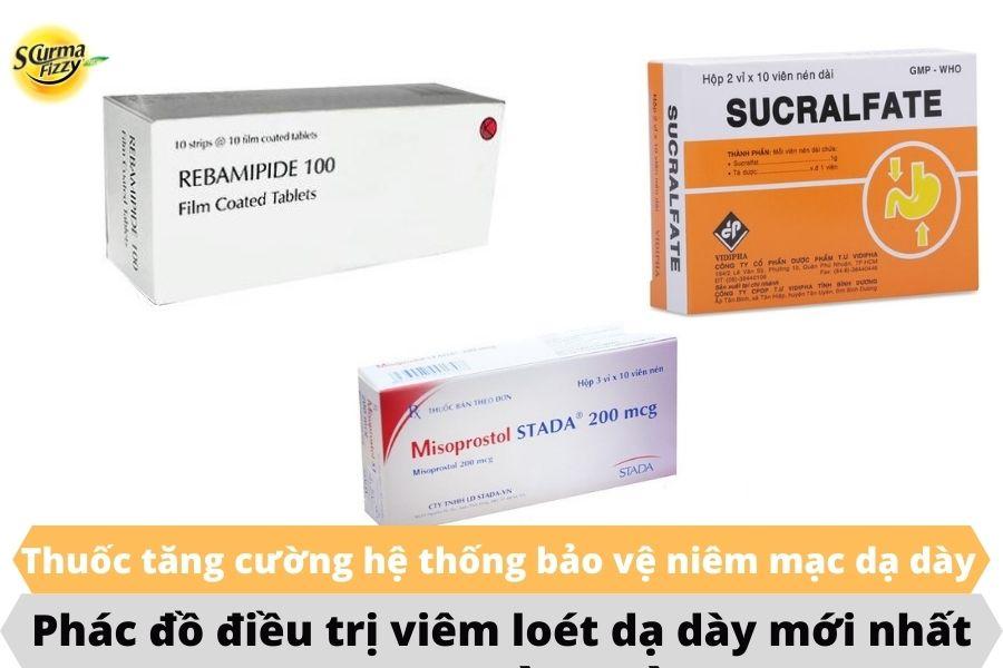Phác đồ điều trị viêm loét dạ dày mới nhất là sử dụng thuốc tăng cường hệ thống bảo vệ niêm mạc dạ dày
