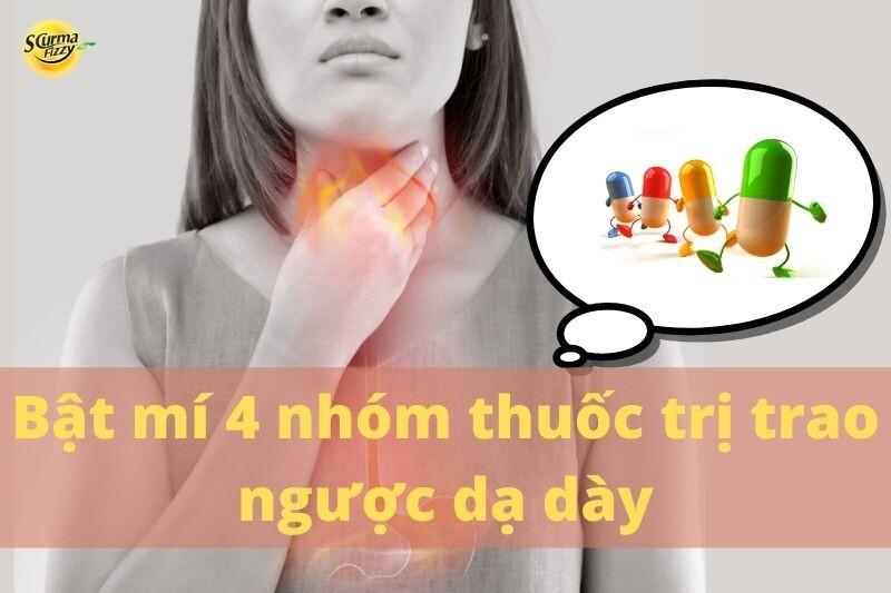 Bật mí 4 nhóm thuốc chính trong điều trị trào ngược dạ dày.