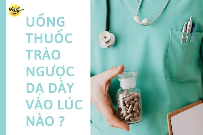 uong-thuoc-trao-nguoc-da-day-vao-luc-nao-0