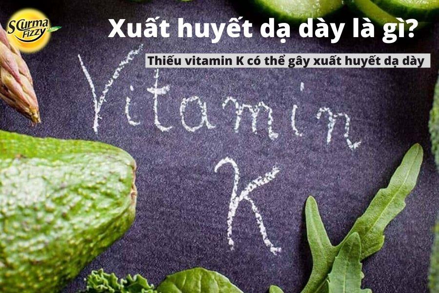 Xuất huyết dạ dày do thiếu vitamin K