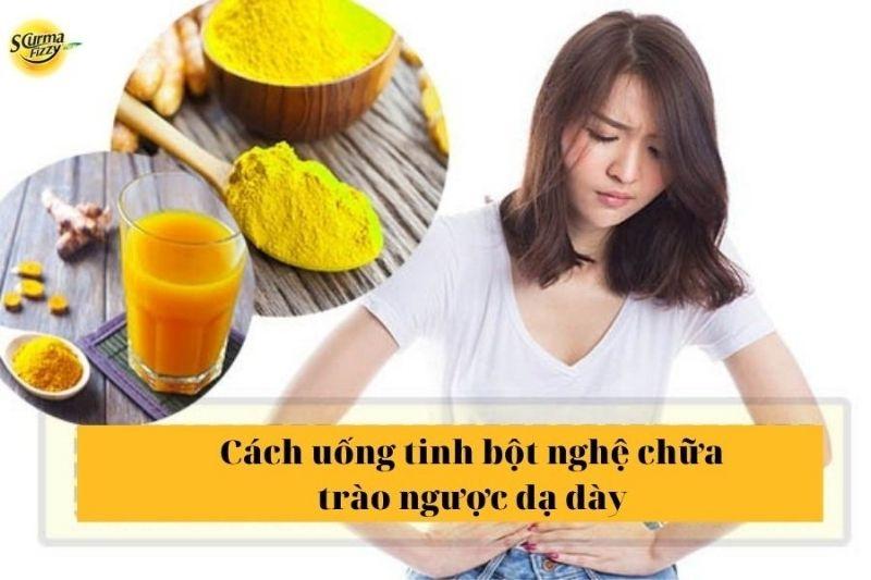 cach-uong-tinh-bot-nghe-chua-trao-nguoc-da-day